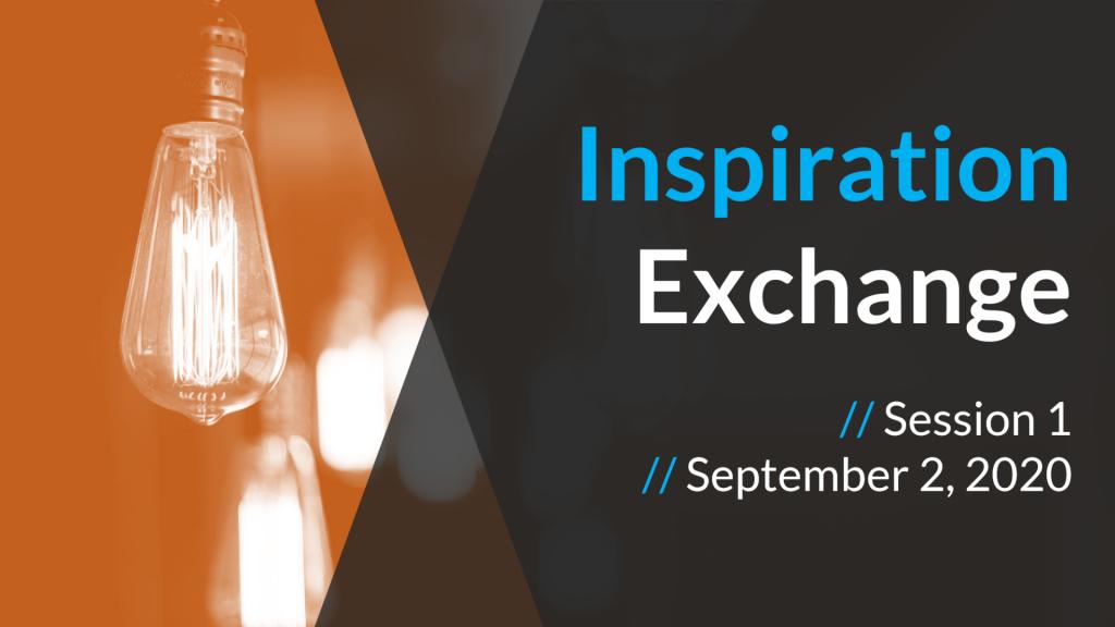 Inspiration Exchange September 2
