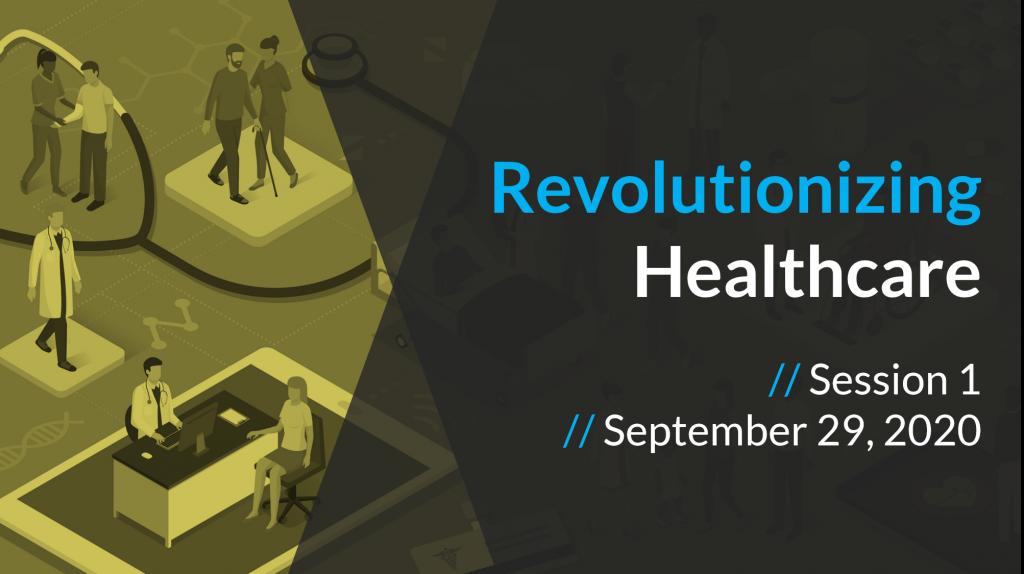 Revolutionizing Healthcare September 29